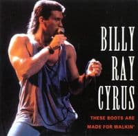 Billy Ray Cyrus - These Boots Are Made For Walkin'/Aint' No Good Goodbye (Mer 384) M/M