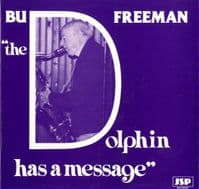 Bud Freeman - The Dolphin Has A Message (JSP 1011)