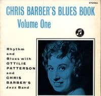 Chris Barber's Jazz Band with Ottilie Patterson - Chris Barber's Blues Book (SCX 3384) Stereo