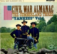 Cumberland Three,The - Civil War Almanac - Vol. 1 - Yankees (33SX 1318)