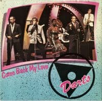 Darts - Come Back My Love/Naff Off (MAG 110)