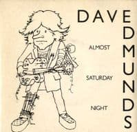 Dave Edmunds - Almost Saturday Night/You'll Never Get Me Up (SSK 19424)