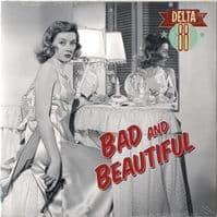Delta 88 - Bad And Beautiful (MLP 20) Red Vinyl 10