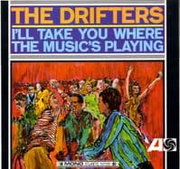 Drifters,The - I'll Take You Where The Music's Playing (587061)