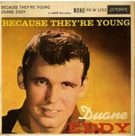 Duane Eddy - Because They're Young (RE-W 1252)