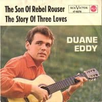 Duane Eddy - The Son Of Rebel Rouser/The Story Of Three Loves (47-8276)