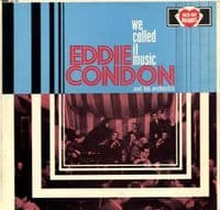 Eddie Condon And His Orchestra - We Called It Music (AH 100)