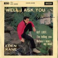Eden Kane - Well I Ask You (DFE 6696) Autographed