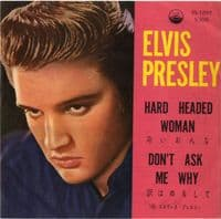 Elvis Presley - Japan - Hard Headed Woman/Don't Ask Me Why (SS 1097)