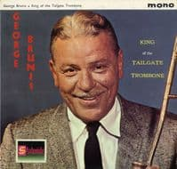 George Brunis - King Of The Tailgate Trombone (SL 10022)