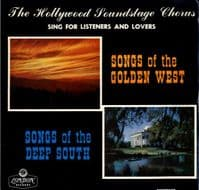 Hollywood Soundstage Chorus,The - Songs Of The Golden West - Songs Of The Deep South (HA-F 2099)