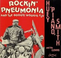 Huey Piano Smith and The Clowns - Rockin' Pneumonia and The Boogie Woogie Flu (CH 9) M-/M