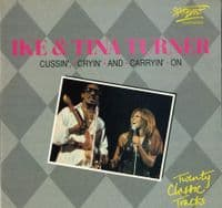 Ike & Tina Turner - Cussin', Cryin' and Carryin' On (SMT 014)