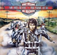Jerry Williams And Roadwork - Too Fast To Live - Too Young To Die (SNTF 791)