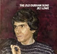Jez Lowe - The Old Durham Road (FE 034)