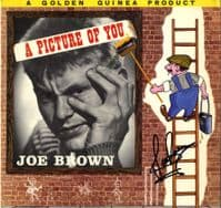 Joe Brown - A Picture Of You (GGL 0146) Autographed