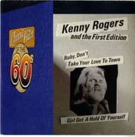 Kenny Rogers and The First Edition - Ruby, Don't Take Your Love To Town/Girl Get A Hold (K 14009) M-