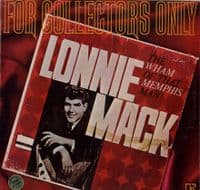 Lonnie Mack - For Collectors Only - The Wham Of That Memphis Man (2410-007)