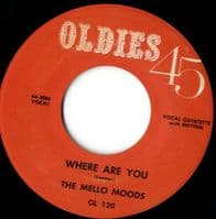 Mello Moods - Where Are You - Dee Clark - You Are Like the Wind (OL 120)