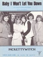 Picketty Witch - Baby I Wont Let You Down