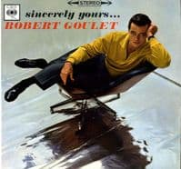 Robert Goulet - Sincerely Yours (SBPG 62122) Stereo M-/M-