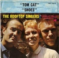 Rooftop Singers,The - Tom Cat/Shoes (35019) Ex/M-