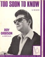Roy Orbison - Too Soon To Know