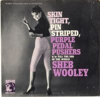 Sheb Wooley - Skin Tight, Pin Striped, Purple Pedal Pushers/Till The End Of The World (K 13013) M