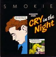 Smokie - Cry In The Night/Working For The Weekend (M)
