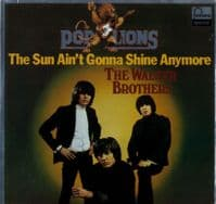 Walker Brothers,The - The Sun Ain't Gonna Shine Anymore (6430 152) Germany