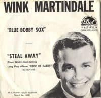 Wink Martindale - Blue Bobby Sox/Steal Away (16051)